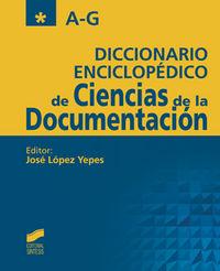 Diccionario enciclopedico de ciencias de la documentacion