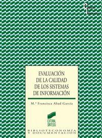 Evaulacion de la calidad de los sistemas de informacion cien