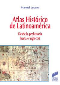 Atlas historico de latinoamerica