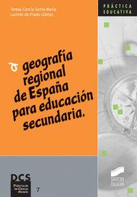 Geografia regional de españa para la educacion secundaria