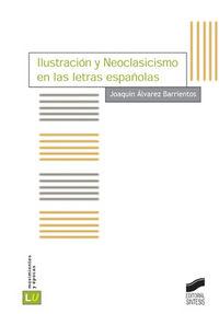 Ilustracion y neoclasicismo en las letras españolas