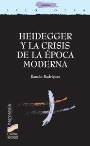 Heidegger y la crisis de la epoca moderna