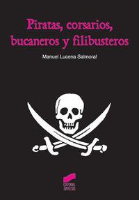 Piratas corsarios bucaneros