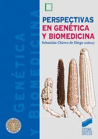Perspectivas en genetica y biomedicina