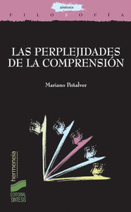 Perplejidades de la comprension, las