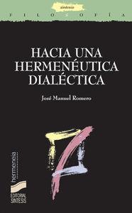 Hacia una hermeneutica dialectica