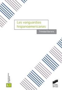 Vanguardias hispanoamericanas, las