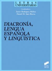 DIACRONIA, LENGUA ESPAÑOLA Y LINGÜISTICA