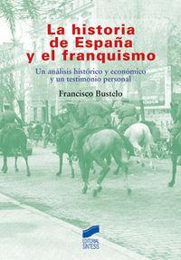 Historia de españa y el franquismo, la