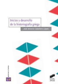 Inicios y desarrollo de la historiografia griega