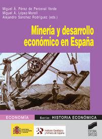 Mineria y desarrollo economico en españa