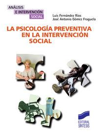 Psicologia preventiva en la intervencion social, la