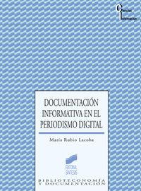 Documentacion informativa en el periodismo digital