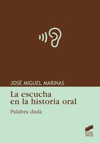 Escucha en la historia oral, la