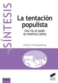 Tentacion populista, la