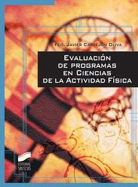 Evaluacion de programas en ciencias de la actividad fisica