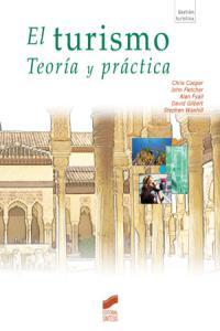 Turismo, el   teoria y practica