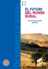 Futuro del mundo rural,el