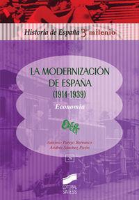 Modernizacion en españa, 1914-1939, la