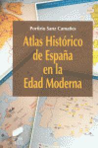 Atlas historico de españa en la edad moderna