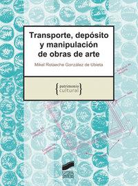 Transporte deposito y manipulacion de obras de arte