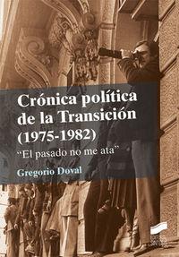 Cronica politica de la transicion
