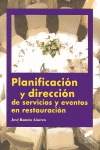 Planificacion y direccion de servicios y eventos en restaur