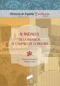 Al-andalus. de la invasion al califato de cordoba