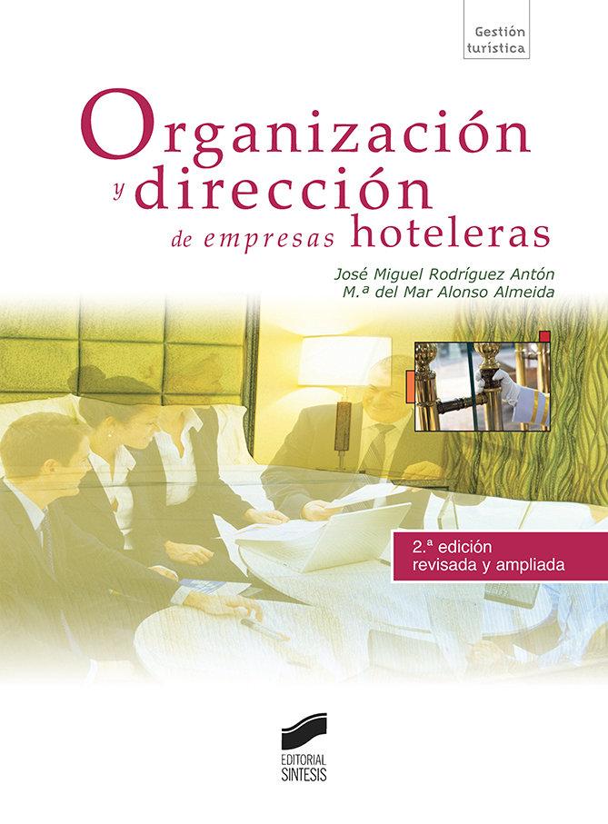 Organizacion y direccion de empresas hoteleras