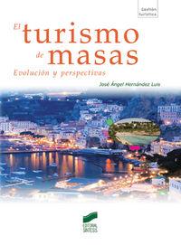 Turismo de masas, el