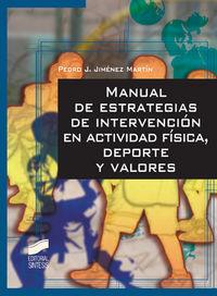 Manual de estrategias de intervencion en actividad fisica, d