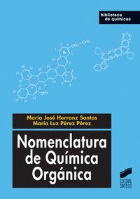 Nomenclatura quimica organica coleccion.biblioteca de quimic