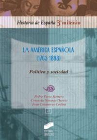 America española (1763-1898), la