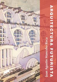 La arquitectura futurista espir-let6094