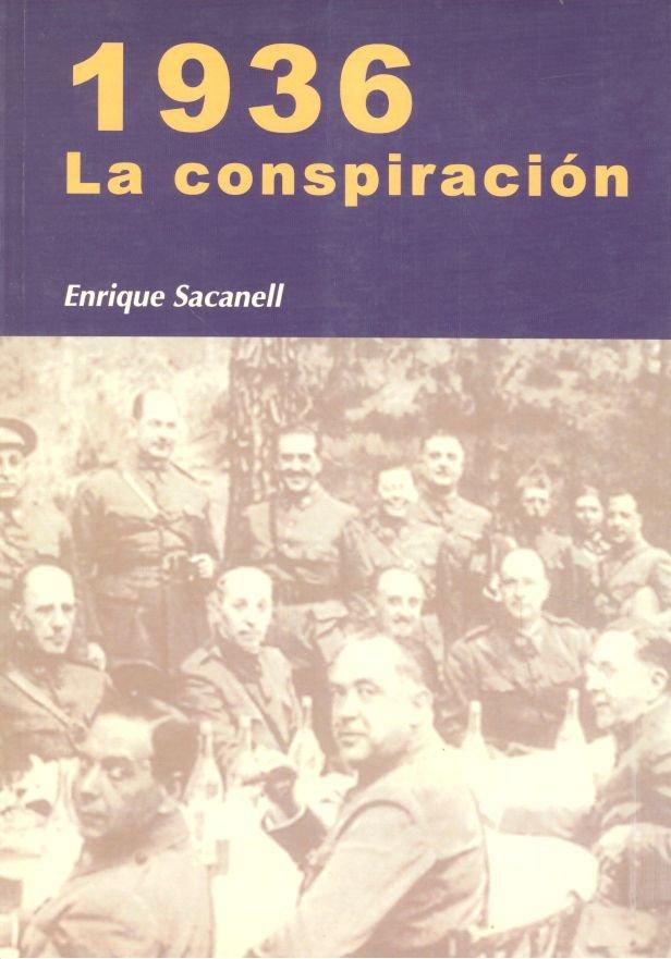 1936, la conspiracion