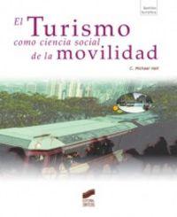 Turismo como ciencia social de la movilidad, el