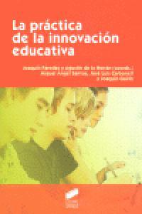 Practica de la innovacion educativa,la