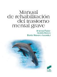 Manual de rehabilitacion del trastorno mental grave
