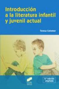 Introduccion a la literatura infantil y juvenil actual
