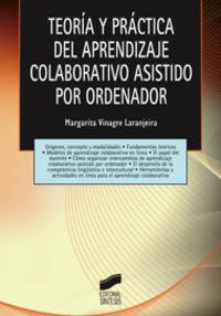 Teoria y practica del aprendizaje colaborativo asistido por