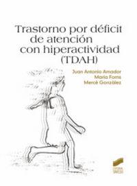 Trastorno por deficit de atencion con hiperactividad