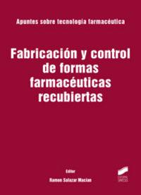 Fabricacion y control de formas farmaceuticas recubiertas