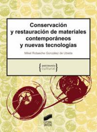 Conservacion y restauracion de materiales contemporaneos y n