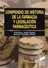 Compendio de historia de la farmacia y legislacion farmaceut