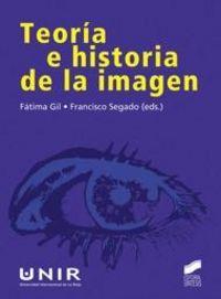 Teoria e historia de la imagen