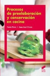 Procesos preelaboracion y conservacion encocina