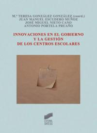 Innovaciones en el gobierno y la gestion de los centros esco