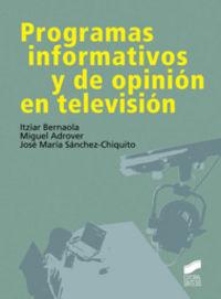 Programas informativos y de opinion en television