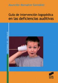 Guia de intervencion logopedica en las deficiencias auditiva
