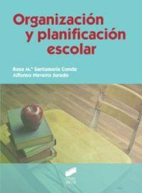 Organizacion y planificacion escolar